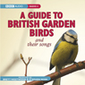 A Guide to British Garden Birds Audiobook, by Stephen Moss