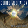 Guided Meditation Series: Tibetan Mountain Journey (Unabridged), by Kala Ambrose