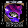 Guilt in Innocence: Tales of the Scattered Earth (Unabridged) Audiobook, by Keith R. A. DeCandido