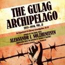 The Gulag Archipelago: Volume III: Katorga, Exile, Stalin Is No More (Unabridged) Audiobook, by Aleksandr Solzhenitsyn