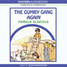 The Gumby Gang Again (Unabridged), by Pamela Oldfield