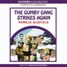 The Gumby Gang Strikes Again (Unabridged) Audiobook, by Pamela Oldfield