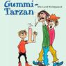 Gummi-Tarzan (Rubber Tarzan) (Unabridged), by Ole Lund Kirkegaard