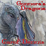 Gunnoras Dragons (Unabridged) Audiobook, by Carol Dennis