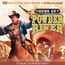Guns of Powder River: A Radio Dramatization Audiobook, by Jerry Robbins