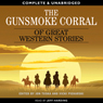 The Gunsmoke Corral of Great Western Stories (Unabridged) Audiobook, by Jon Tuska