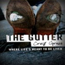 The Gutter: Where Life is Meant to be Lived (Unabridged), by Craig Gross