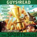 Guys Read: The Sports Pages (Unabridged), by Jon Scieszka