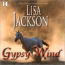 Gypsy Wind (Unabridged) Audiobook, by Lisa Jackson