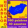 Hablo hungaro (con Mozart) - volumen basico (Hungarian for Spanish Speakers) (Unabridged), by Dr. I'nov