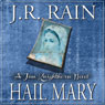 Hail Mary: Jim Knighthorse Series, Book 3 (Unabridged) Audiobook, by J.R. Rain