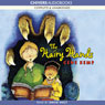 The Hairy Hands (Unabridged), by Gene Kemp