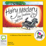 Hairy Maclary: A Collection of 9 Favourite Stories (Unabridged) Audiobook, by Lynley Dodd