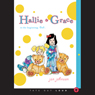 Hallie & Grace: In the Beginning, God (Unabridged) Audiobook, by Janet Johnson