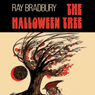 The Halloween Tree (Dramatized), by Ray Bradbury