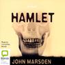 Hamlet: A Novel (Unabridged) Audiobook, by John Marsden