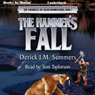 The Hammers Fall: The Chronicles of Logan Hammersmith, Book 1 (Unabridged) Audiobook, by Derick J. M. Summers
