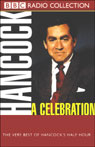 Hancock: A Celebration: The Very Best of Hancocks Half Hour Audiobook, by Ray Galton