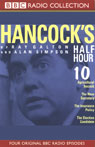Hancocks Half Hour 10, by Ray Galton