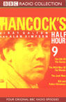 Hancocks Half Hour 9, by Ray Galton