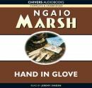 Hand in Glove (Unabridged) Audiobook, by Ngaio Marsh