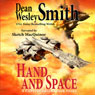 Hand and Space: A Captain Brian Saber Story (Unabridged) Audiobook, by Dean Wesley Smith