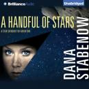 A Handful of Stars: Star Svensdotter Series, Book 2 (Unabridged), by Dana Stabenow