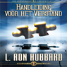 Handleiding Voor Het Verstand (Operation Manual for the Mind) (Dutch Edition) (Unabridged) Audiobook, by L. Ron Hubbard