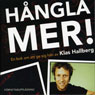 Hangla mer (More Making Out) (Unabridged) Audiobook, by Klas Hallberg