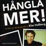 Hangla mer (More Making Out) (Unabridged), by Klas Hallberg