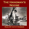 The Hangmans Noose: Strange tales of executions and executioners (Unabridged), by Thomas Hardy