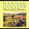 Hannah Coulter: A Novel (Unabridged) Audiobook, by Wendell Berry