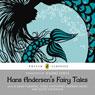 Hans Andersens Fairy Tales (Unabridged) Audiobook, by Hans Christian Andersen