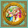Hansel and Gretel (Unabridged) Audiobook, by Jacob Grimm