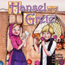 Hansel and Gretel (Unabridged) Audiobook, by Larry Carney