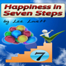 Happiness in Seven Steps (Unabridged) Audiobook, by Lee Lovett
