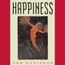 Happiness (Unabridged), by Ann Harleman