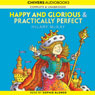 Happy and Glorious & Practically Perfect (Unabridged) Audiobook, by Hilary McKay