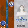 The Happy Man (Dramatized) Audiobook, by Gerald W. Page
