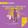 The Happy Prince and Other Tales (Unabridged) Audiobook, by Oscar Wilde