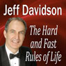 The Hard and Fast Rules of Life (Unabridged) Audiobook, by Jeff Davidson