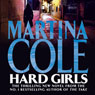 Hard Girls (Unabridged) Audiobook, by Martina Cole