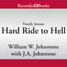 Hard Ride to Hell: The Family Jensen, Book 4 (Unabridged) Audiobook, by William W. Johnstone