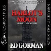 Harlots Moon: A Robert Payne Mystery, Book 3 (Unabridged), by Edward Gorman