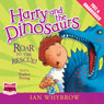 Harry and the Dinosaurs: Roar to the Rescue! (Unabridged) Audiobook, by Ian Whybrow
