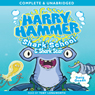 Harry Hammer: Shark School & Shark Star (Unabridged) Audiobook, by Davy Ocean