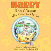 Harry the Mouse Who Lived in My Car (Unabridged) Audiobook, by Barbara G. Carroll