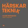 Harskarteknik (Unabridged) Audiobook, by Elaine Bergqvist