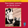 Hasta Siempre Mujercitas (So Long, Little Women) (Unabridged) Audiobook, by Marcela Serrano