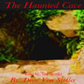 The Haunted Cave (Unabridged) Audiobook, by Drac Von Stoller